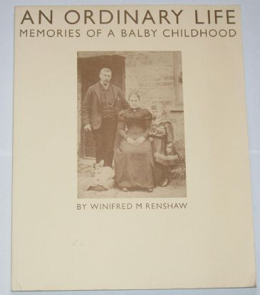 An Ordinary Life - Memories of a Balby Childhood, by Winifred M Renshaw